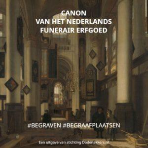 Boekpresentatie 'Canon van het Nederlands Funerair Erfgoed'
