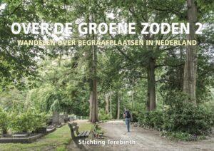 Over de groene zoden 2: Wandelen over begraafplaatsen in Nederland